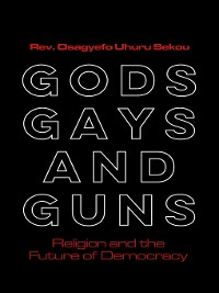 Cover Gods, Gays, and Guns