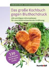 Cover Das große Kochbuch gegen Bluthochdruck