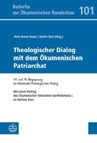 Cover Theologischer Dialog mit dem Ökumenischen Patriarchat