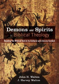 Cover Demons and Spirits in Biblical Theology