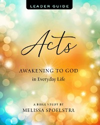Cover Acts - Women's Bible Study Leader Guide
