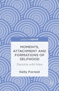 Cover Moments, Attachment and Formations of Selfhood