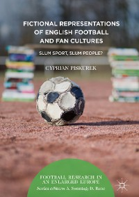 Cover Fictional Representations of English Football and Fan Cultures