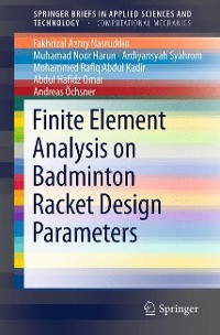 Cover Finite Element Analysis on Badminton Racket Design Parameters