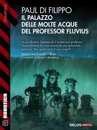 Cover Il Palazzo delle Molte Acque del professor Fluvius