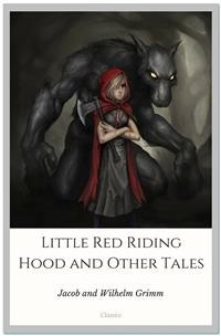 Cover Little Red Riding Hood and Other Tales