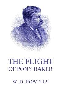 Cover The Flight Of Pony Baker