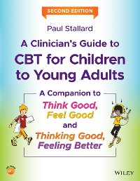 Cover A Clinician's Guide to CBT for Children to Young Adults