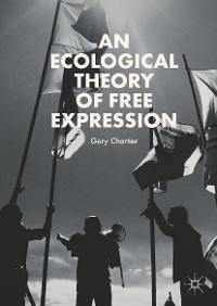 Cover An Ecological Theory of Free Expression
