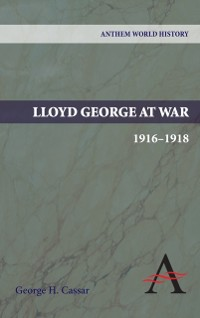 Cover Lloyd George at War, 1916-1918