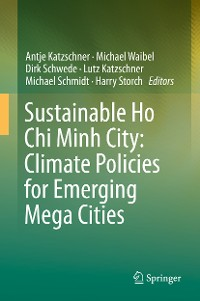 Cover Sustainable Ho Chi Minh City: Climate Policies for Emerging Mega Cities