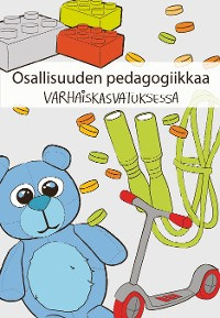 Cover Osallisuuden pedagogiikkaa varhaiskasvatuksessa