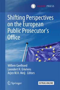 Cover Shifting Perspectives on the European Public Prosecutor's Office