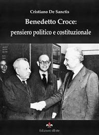 Cover Benedetto Croce: pensiero politico e costituzionale