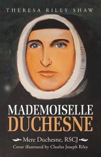 Cover Mademoiselle Duchesne