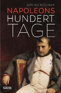 Cover Napoleons hundert Tage