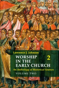 Cover Worship in the Early Church: Volume 2