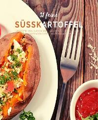 Cover 31 feine Süßkartoffelrezepte