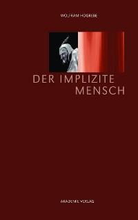 Cover Der implizite Mensch