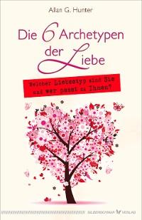 Cover Die 6 Archetypen der Liebe