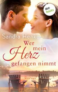 Cover Wer mein Herz gefangen nimmt: Herzkonfetti - Band 2