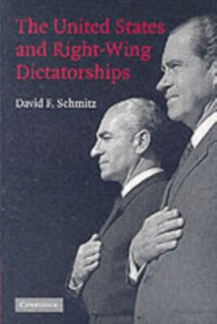 Cover United States and Right-Wing Dictatorships, 1965-1989