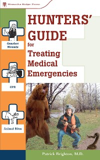 Cover Hunters' Guide to Treating Medical Emergencies