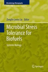 Cover Microbial Stress Tolerance for Biofuels