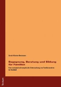 Cover Begegnung, Beratung und Bildung für Familien