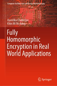 Cover Fully Homomorphic Encryption in Real World Applications