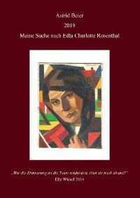 Cover Meine Suche nach Edla Charlotte Rosenthal