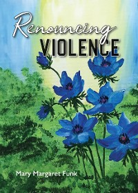 Cover Renouncing Violence