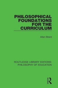 Cover Philosophical Foundations for the Curriculum