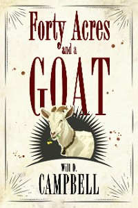 Cover Forty Acres and a Goat