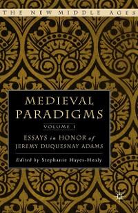 Cover Medieval Paradigms: Volume I