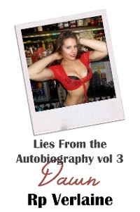 Cover Lies From The Autobiography vol 3 Dawn