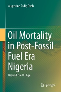 Cover Oil Mortality in Post-Fossil Fuel Era Nigeria