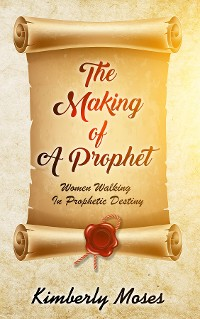 Cover The Making Of A Prophet