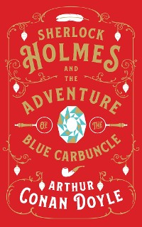 Cover Sherlock Holmes and the Adventure of the Blue Carbuncle