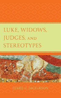 Cover Luke, Widows, Judges, and Stereotypes