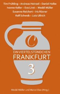 Cover Ein Viertelstündchen Frankfurt – Band 3