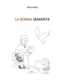 Cover La nonna smarrita