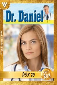 Cover Dr. Daniel Jubiläumsbox 10 – Arztroman
