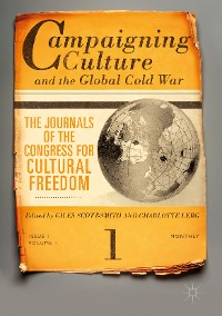Cover Campaigning Culture and the Global Cold War