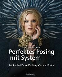 Cover Perfektes Posing mit System