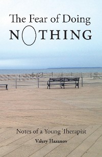 Cover The Fear of Doing Nothing
