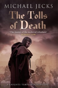 Cover Tolls of Death (Knights Templar Mysteries 17)