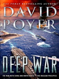 Cover Deep War: The War with China and North Korea - The Nuclear Precipice