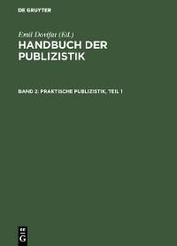 Cover Praktische Publizistik, Teil 1