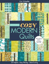 Cover Bright & Bold Cozy Modern Quilts